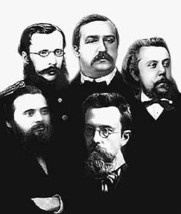 The Balakirev Circle (Mighty Handful) César Cui, Aleksander Borodin, Modest Mussorgsky, Mily Balakirev (the leader), Nikolai Rimsky-Korsakov