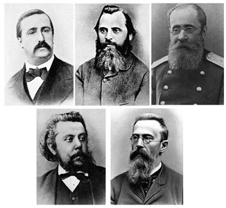 The Five (The Mighty Handful) Aleksander Borodin, Mily Balakirev (the leader), César Cui, Modest Mussorgsky, Nikolai Rimsky-Korsakov