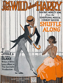 Cover of sheet music of I'm Just Wild About Harry, from the musical Shuffle Along, by Blake and Noble Sissle, 1921